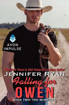 Falling for Owen: Book Two: The McBrides Book Two: The McBrides, Jennifer Ryan