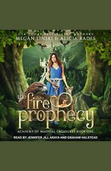 The Fire Prophecy, Megan Linski
