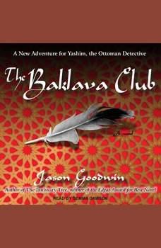 The Baklava Club, Jason Goodwin