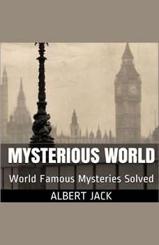 Albert Jack's Mysterious World, Albert Jack