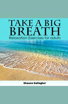 Take A Big Breath For Adults, Shauna Gallagher