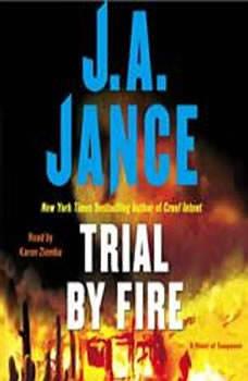 Trial By Fire: A Novel of Suspense, J.A. Jance