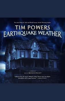 Earthquake Weather, Tim Powers