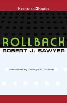 Rollback, Robert J. Sawyer