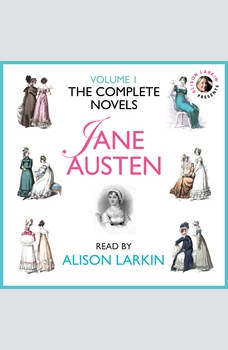 The Complete Novels of Jane Austen Volume 1, Jane Austen