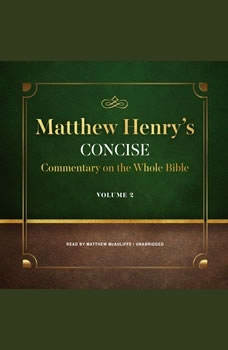 Matthew Henrys Concise Commentary on the Whole Bible, Vol. 2, Matthew Henry
