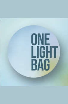 One Light Bag: Packing Tips, Dean Roberts