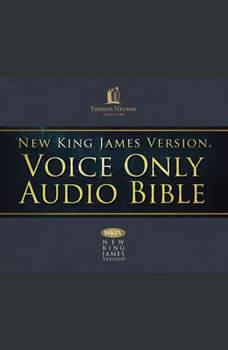 Voice Only Audio Bible - New King James Version, NKJV (Narrated by Bob Souer): (20) Ezekiel, Thomas Nelson