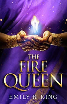 The Fire Queen, Emily R. King