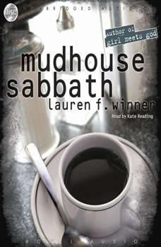 Mudhouse Sabbath, Lauren Winner