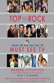 Top of the Rock: Inside the Rise and Fall of Must See TV, Warren Littlefield