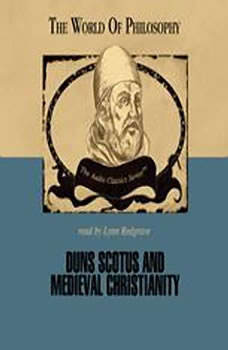 Duns Scotus and Medieval Christianity, Professor Ralph McInerny