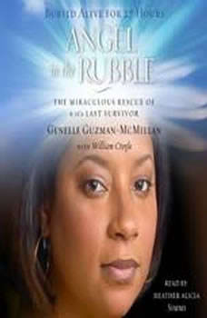 Angel in the Rubble: The Miraculous Rescue of 9/11's Last Survivor, Genelle Guzman-McMillan