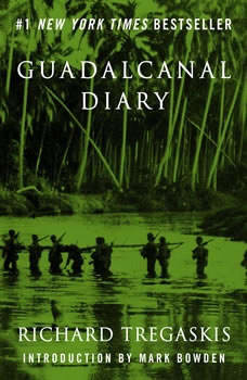 Guadalcanal Diary: 2nd Edition, Richard Tregaskis