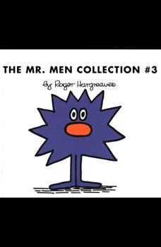 The Mr. Men Collection #3: Mr. Rush; Mr. Lazy; Mr. Tall; Mr. Sneeze; Mr. Snow; Mr. Perfect; Mr. Clever; Mr. Busy; Mr. Grumble; Mr. Dizzy, Roger Hargreaves