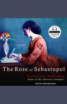 The Rose of Sebastopol, Katharine McMahon