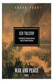War and Peace, Leo Tolstoy; Translated by Louise and Aylmer Maude