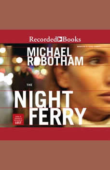 The Night Ferry, Michael Robotham