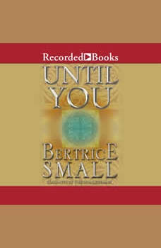 Until You, Bertrice Small