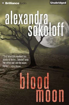 Blood Moon, Alexandra Sokoloff