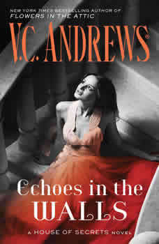 Echoes in the Walls, V.C. Andrews