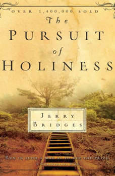 The Pursuit of Holiness, Jerry Bridges