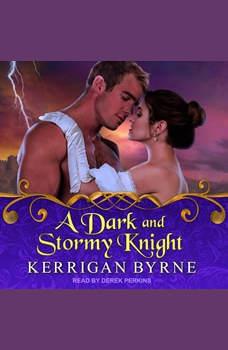 A Dark and Stormy Knight, Kerrigan Byrne