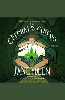 The Emerald Circus: Stories, Jane Yolen