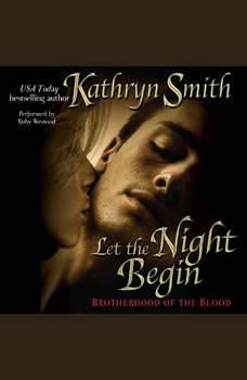 Let the Night Begin, Kathryn Smith