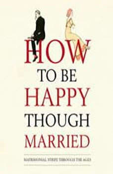 How to Be Happy Though Married, Tim F LaHaye