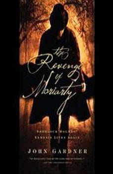The Revenge of Moriarty, John Gardner