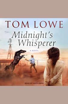 Midnight's Whisperer, Tom Lowe
