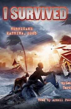 I Survived #03: I Survived Hurricane Katrina, 2005, Lauren Tarshis