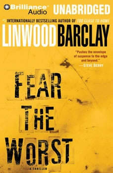 Fear the Worst, Linwood Barclay