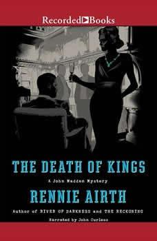 The Death of Kings, Rennie Airth