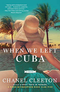 When We Left Cuba, Chanel Cleeton