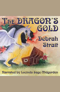 The Dragon's Gold: None, Debrah Strait
