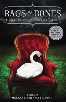 Rags & Bones: New Twists on Timeless Tales, Melissa Marr