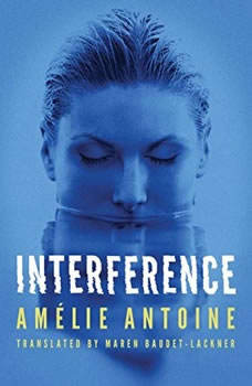 Interference, Amelie Antoine