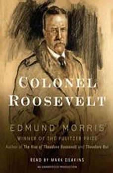 Colonel Roosevelt, Edmund Morris