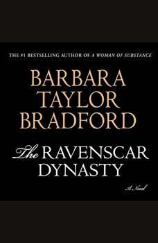 The Ravenscar Dynasty, Barbara Taylor Bradford