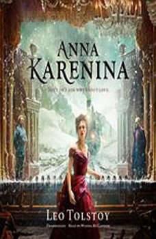 Anna Karenina, Leo Tolstoy; Translated by Louise Maude and Aylmer Maude