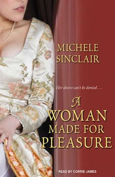 A Woman Made For Pleasure, Michele Sinclair