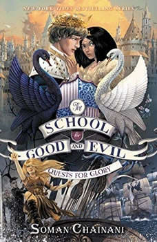 The School for Good and Evil #4: Quests for Glory, Soman Chainani