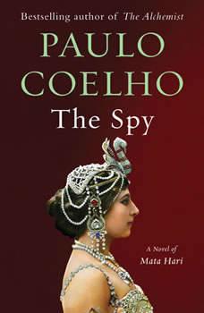 The Spy, Paulo Coelho