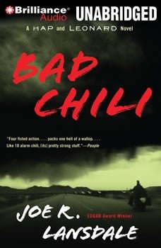 Bad Chili: A Hap and Leonard Novel, Joe R. Lansdale