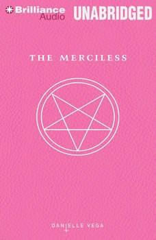 The Merciless, Danielle Vega