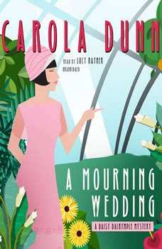 A Mourning Wedding: A Daisy Dalrymple Mystery, Carola Dunn
