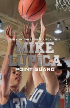 Point Guard, Mike Lupica