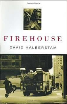 Firehouse, David Halberstam